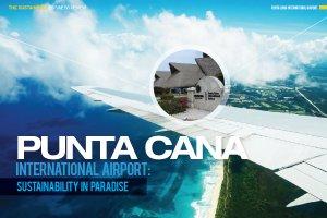 Punta Cana International Airport: Sustainability in Paradise
