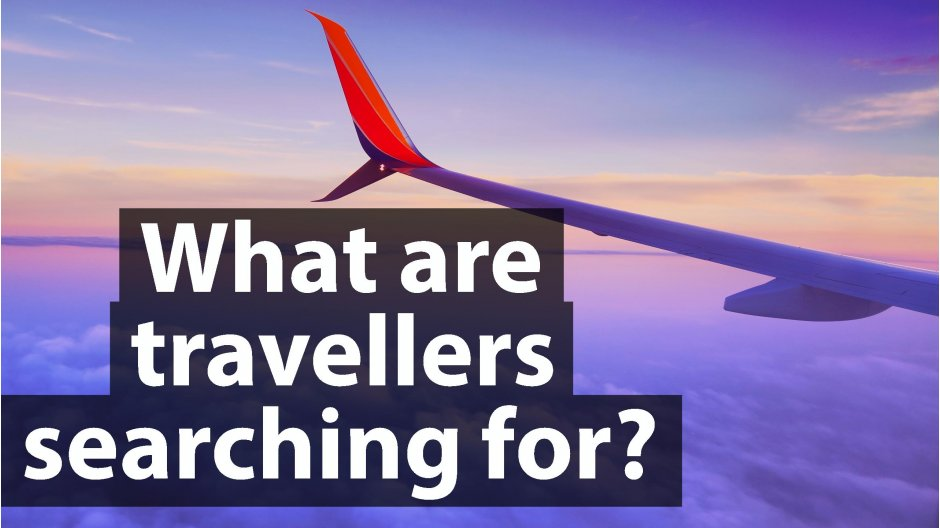 What are travellers searching for