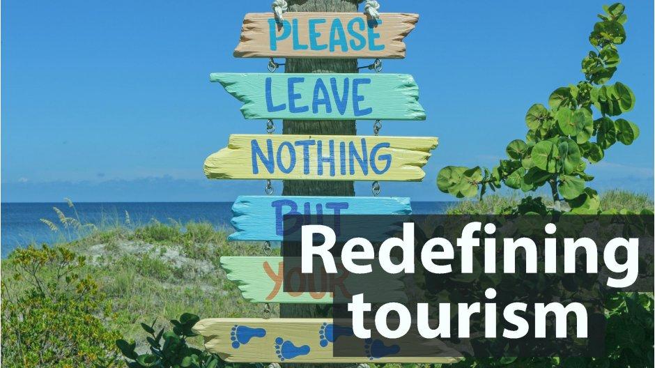 Redefining tourism